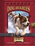 Klimo, Kate: Dog Diaries #3: Barry
