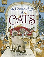 A Castle Full of Cats by Ruth Sanderson