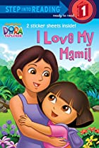 I Love My Mami! (Dora the Explorer) (Step…