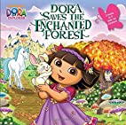 Dora saves the Enchanted Forest by Mary…