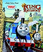 King of the railway by Britt Allcroft