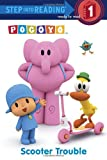 Webster, Christy: Scooter Trouble (Pocoyo) (Step into Reading)