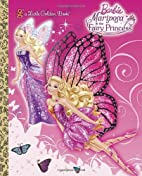 Mariposa and the Fairy Princess (Barbie)…