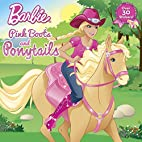 Pink Boots and Ponytails (Barbie)…
