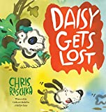 Raschka, Chris: Daisy Gets Lost