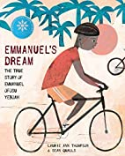 Emmanuel's Dream: The True Story of Emmanuel…