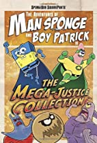The Mega-Justice Collection (SpongeBob…