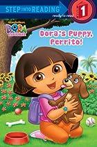 Dora's Puppy, Perrito! (Dora the…