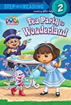 Dora the Explorer: Tea Party in Wonderland…