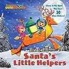 Santa's Little Helpers (Team Umizoomi)…