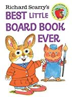Richard Scarry's Best Little Board Book…