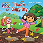Dora's Chilly Day (Dora the Explorer)…