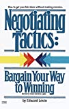 Levinson, Jay Conrad: Negotiating Tactics: Bargain Your Way to Winning