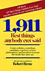 1,911 Best Things Anybody Ever Said - Robert Byrne