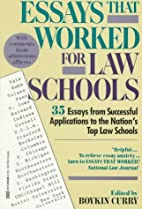 Essays That Worked for Law School: 35 Essays…