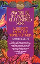 May You Be the Mother of a Hundred Sons: A…
