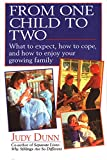 Dunn, Judy: From One Child to Two