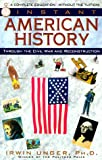 Unger, Irwin: Instant American History : Through the Civil War and Reconstruction