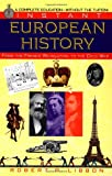Libbon, Robert P.: Instant European History: From the French Revolution to the Cold War