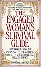 Engaged Woman's Survival Guide by Arl Modica…