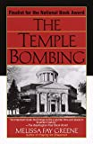 Greene, Melissa Fay: The Temple Bombing