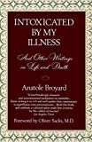 Broyard, Anatole: Intoxicated by My Illness and Other Writings on Life and Death