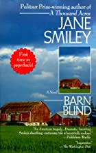 Barn Blind: A Novel by Jane Smiley