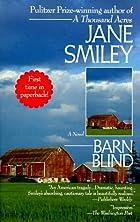 Barn Blind: A Novel by Jane Smiley