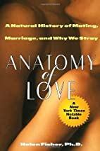 Anatomy of Love: A Natural History of…