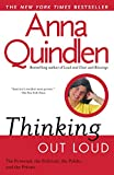 Quindlen, Anna: Thinking Out Loud: On the Personal, the Political, the Public and the Private