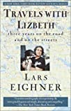Eighner, Lars: Travels With Lizbeth