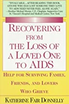 Recovering from the Loss of a Loved One to…
