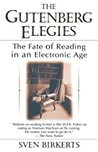 The Gutenberg Elegies: The Fate of Reading…