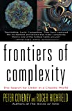 Roger Highfield: Frontiers of Complexity: The Search for Order in a Chaotic World