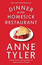 Dinner at the Homesick Restaurant: A Novel…