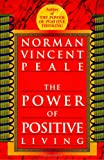 Peale, Norman Vincent: Power of Positive Living