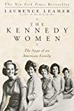 Leamer, Laurence: The Kennedy Women: The Saga of an American Family