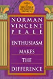 Peale, Norman Vincent: Enthusiasm Makes the Difference