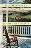 McCorkle, Jill: Tending to Virginia