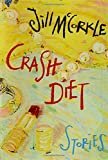McCorkle, Jill: Crash Diet: Stories