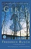 Busch, Frederick: Girls: A Novel (Ballantine Reader's Circle)