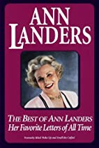 Best of Ann Landers: Her Favorite Letters of…