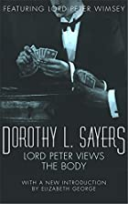 Lord Peter Views the Body by Dorothy L.…