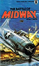 The Battle of Midway: The Battle That Turned…