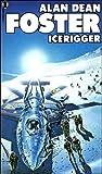Foster, Alan Dean: Icerigger