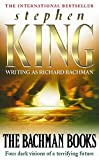 King, Stephen: The Bachman Books