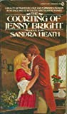 Heath, Sandra: The Courting of Jenny Bright