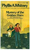Whitney, Phyllis A.: Mystery of the Golden Horn