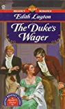 Edith Layton: The Duke's Wager