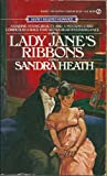 Heath, Sandra: Lady Jane's Ribbons (Signet)